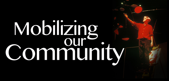 'Mobilizing Our Community' Needs YOU!