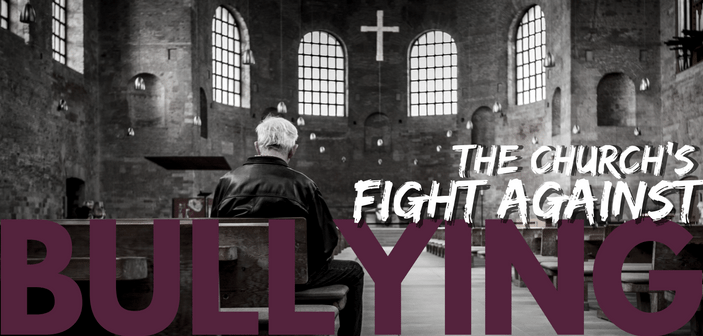 Part 2: The Church's Fight Against Bullying