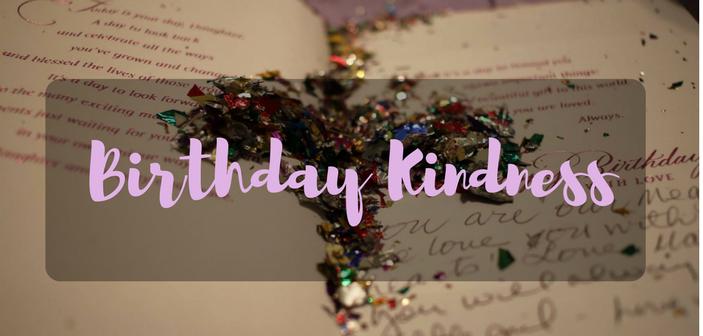 Birthday Kindness