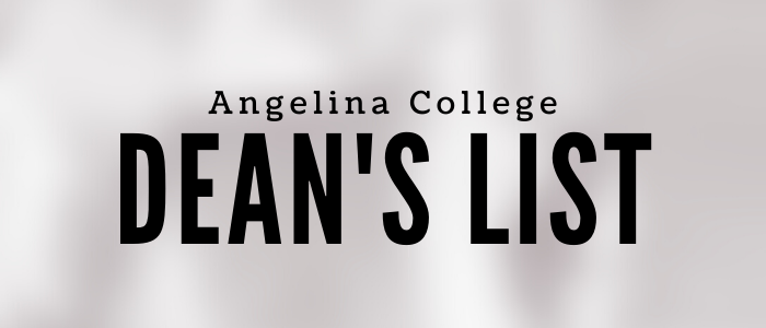 ANGELINA COLLEGE RELEASES FALL 2020 DEAN'S LIST