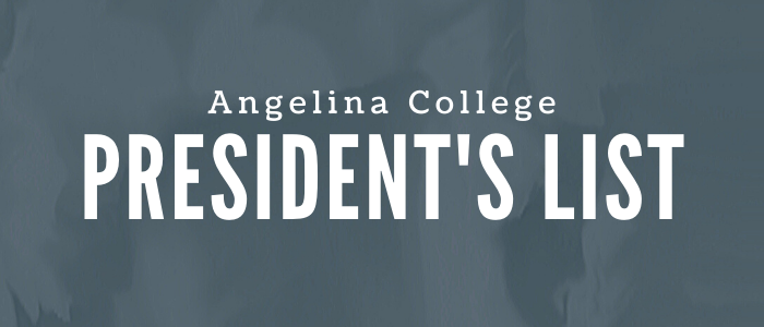ANGELINA COLLEGE RELEASES FALL 2020 PRESIDENT'S LIST